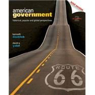 American Government Historical, Popular, and Global Perspectives, Brief Version