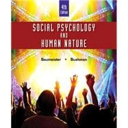 Social Psychology and Human Nature, Comprehensive Edition, 4th