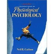 FOUNDATNS OF PHYSIOLOGICAL PSYCH&MYPSYCHKIT, 7/e