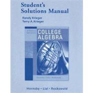 Graphical Approach to College Algebra, Student's Solutions Manual