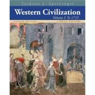 Western Civilization A Brief History, Volume I: To 1715
