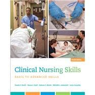 Clinical Nursing Skills Basic to Advanced Skills