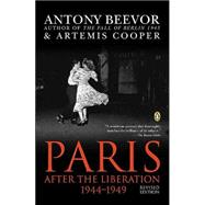Paris After the Liberation 1944-1949 Revised Edition