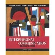 Interpersonal Communication : Relating to Others