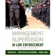 Management and Supervision in Law Enforcement, 7th Edition