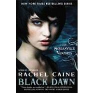 Black Dawn : The Morganville Vampires
