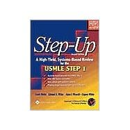 Step-Up A High-Yield, Systems-Based Review for the USMLE Step 1