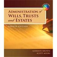 Administration of Wills, Trusts, and Estates, 4th Edition