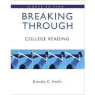 Breaking Through : College Reading (with MyReadingLab Student Access Code Card)