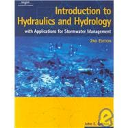 Introduction to Hydraulics and Hydrology : With Applications for Stormwater Management