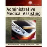 Administrative Medical Assisting, 6th Edition