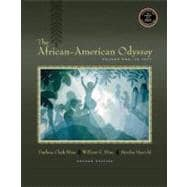 African-American Odyssey, The: Volume I, To 1877
