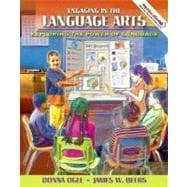 Engaging in the Language Arts : Exploring the Power of Language (with MyEducationLab)