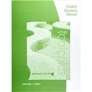 Student Solutions Manual for Berresford/Rockett�s Applied Calculus, 7th