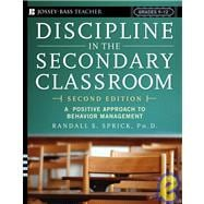 Discipline in the Secondary Classroom: A Positive Approach to Behavior Management, 2nd Edition