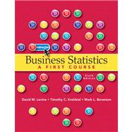 Business Statistics A First Course plus MyStatLab with Pearson eText -- Access Card Package