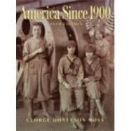 America Since 1900- (Value Pack w/MySearchLab)