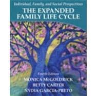 Expanded Family Life Cycle, The: Individual, Family, And Social Perspectives, 4/E