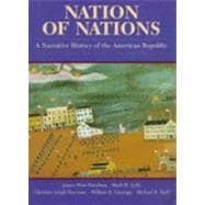 Nation of Nations Vol. 1 : A Narrative History of the American Republic
