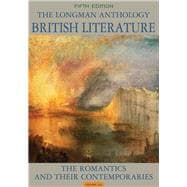 The Longman Anthology of British Literature, Volume 2A The Romantics and Their Contemporaries Plus MyLiteratureLab -- Access Card Package