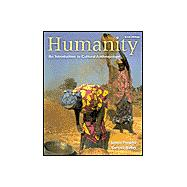 Humanity: An Introduction to Cultural Anthropology With Infotrac