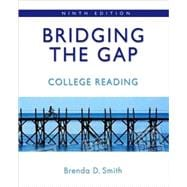 Bridging the Gap College Reading (with MyReadingLab Student Access Code Card)