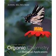 Study Guide with Solutions Manual for McMurry�s Organic Chemistry: With Biological Applications, 3rd