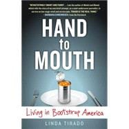 Hand to Mouth Living in Bootstrap America
