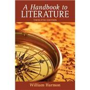 Handbook to Literature, A,  Plus MyLiteratureLab -- Access Card Package