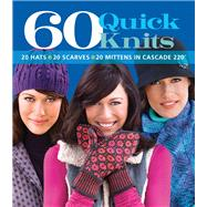 60 Quick Knits 20 Hats*20 Scarves*20 Mittens in Cascade 220?