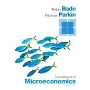 Foundations of Microeconomics Plus NEW MyEconLab with Pearson eText -- Access Card Package