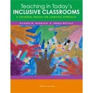 Teaching in Today�s Inclusive Classrooms: A Universal Design for Learning Approach