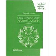 Student Solutions Manual for Gallian's Contemporary Abstract Algebra, 9th