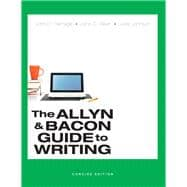 Allyn & Bacon Guide to Writing, Concise Edition, The,  PLUS MyWritingLab without Pearson eText -- Access Card Package