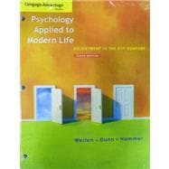 Cengage Advantage Books: Psychology Applied to Modern Life Adjustment in the 21st Century