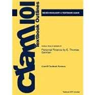 Outlines and Highlights for Personal Finance by E Thomas Garman, Isbn : 9781439039021
