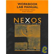 Student Activities Manual for Spaine Long�s Nexos: Introductory Spanish