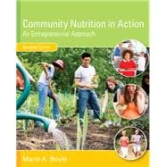 Community Nutrition in Action, 7th