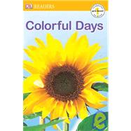 DK Readers: Colorful Days