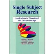 Single-Subject Research : Application in Educational and Clinical Settings