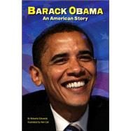 Barack Obama: An American Story An American Story