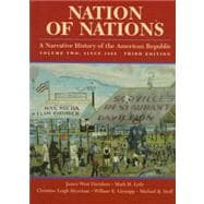 Nation of Nations Vol. 2 : A Narrative History of the American Republic