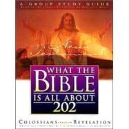 What the Bible Is All About 202 New Testament