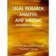 Legal Research, Analysis, and Writing : An Integrated Approach