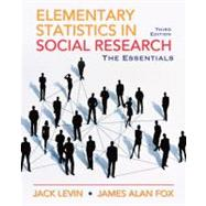 Elementary Statistics in Social Research Essentials