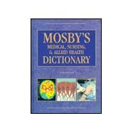 Mosby's Medical, Nursing, & Allied Health Dictionary (5TH INDEXD)