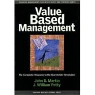 Value Based Management : The Corporate Response to the Shareholder Revolution