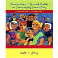 Foundations for Mental Health and Community Counseling : An Introduction to the Profession