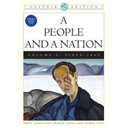A People and a Nation A History of the United States, Dolphin Edition , Volume 2: Since 1865