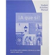 Student Activities Manual A que si!, 4th